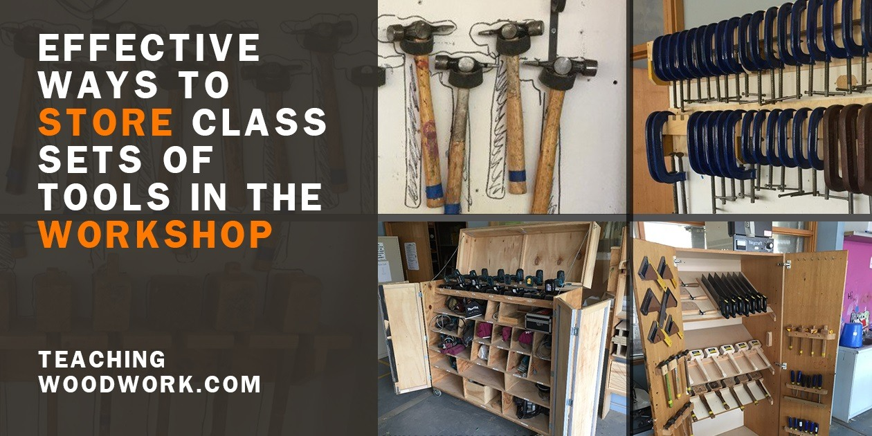 Ways to Store Class Sets of Tools in Workshop